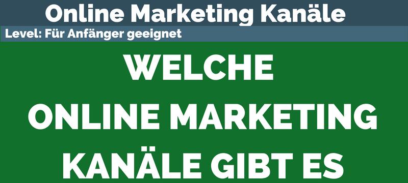 Welche Online Marketing Kanäle gibt es?