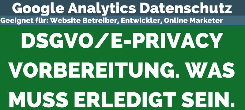Video: Google Analytics datenschutzkonform nutzen einrichten | DSGVO & Eprivacy