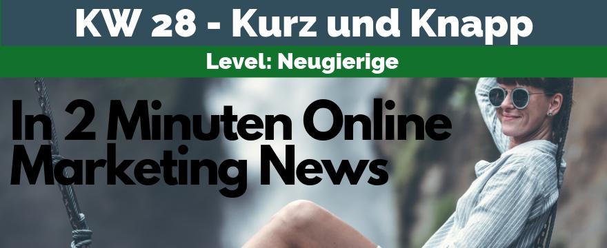 Online Marketing News - Podcast KW28
