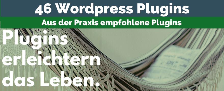 Empfehlung: 45 WordPress-Plugins aus der Praxis